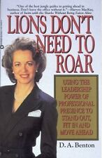 Lions Don't Need to Roar: Using the Leadership Power of Personal Presence to St