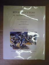 Renato Guttuso al Teatro alla Scala. Bozzetti e figurini 1954-1978.  Milano 1992