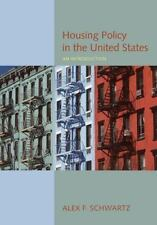 Housing Policy In The United States: An Introduction Schwartz, Alex F. Paperbac