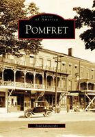 Pomfret [Images of America] [NY] [Arcadia Publishing]