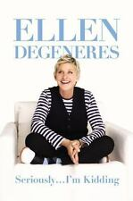 Seriously...I'm Kidding, DeGeneres, Ellen, Acceptable Book
