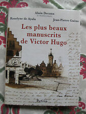 2001 Les plus beaux manuscrits de Victor Hugo Decaux illustré biographie