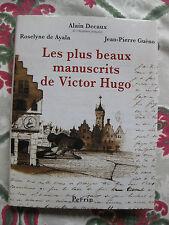 2001 Les plus beaux manuscrits de Victor Hugo Decaux illustré biographie