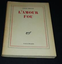 L' amour fou Gallimard 1968 André Breton + photos Man ray Bresson Max Ernst