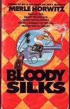 Bloody Silks Merle Horwitz-Harvey Ace P.I. horse gambling Murder Thriller1990 PB
