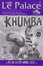 LIVRET DE PROGRAMME DU CINEMA LE PALACE - COUVERTURE KHUMBA - AVRIL 2014 TBE