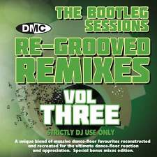 DMC Re-Grooved Remixes 3 The Bootleg Sessions ( Remixed & Extended Tracks )