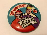 Vintage 1961 St. Paul Winter Carnival Pinback Button 75th Anniversary