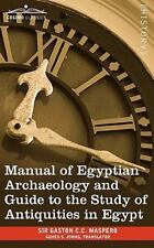 Manual of Egyptian Archaeology and Guide to the Study of Antiquities in Egypt (P