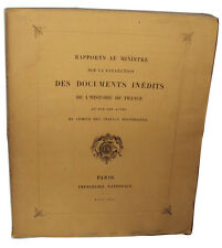 Watteville Rapports au Ministre Collection Documents Inédits Histoire de France