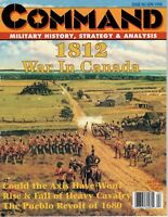Command Magazine #48  April 1998  A Canadian View of the War of 1812