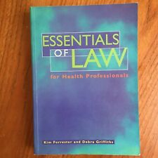 ESSENTIALS OF LAW For Health Professionals Textbook K. Forrester D. Griffith