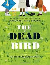 The Dead Bird by Margaret Wise Brown (Hardback, 2016)