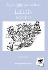 Latin: Book 2 (So You Really Want to Learn...)-ExLibrary