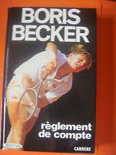Boris Becker, Règlement de compte