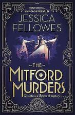 The Mitford Murders by Jessica Fellowes (Hardback, 2017)
