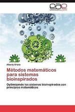 Métodos matemáticos para sistemas bioinspirados: Optimizando los sistemas bioins