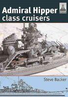 Admiral Hipper Class Cruisers, Paperback by Backer, Steve, Brand New, Free sh...