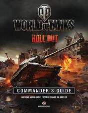 World of Tank's Commander's Manual by Tom Hatfield (Hardback, 2015)