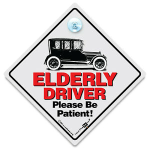 Elderly Driver Car Sign, Suction Cup Sign, Joke Old Driver Sign, OLD DRIVER SIGN