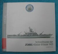 GRAUE FLOTTE 9 Schnellboote der ZOBEL-Klasse 142 Freivogel 9783938494134 RAR