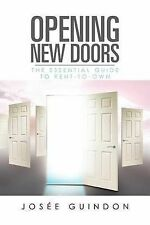 NEW Opening New Doors: The Essential Guide to Rent-To-Own by Joseè Guindon