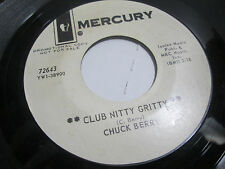 CHUCK BERRY: Club Nitty Gritty / Laugh And Cry 45  rare Soul WLP PROMO EXCELLENT