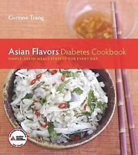 Asian Flavors Diabetes Cookbook, Corinne Trang