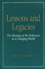 Lessons and Legacies I : The Meaning of the Holocaust in a Changing Wo-ExLibrary