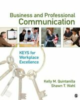 Business And Professional Communication by Kelly M Quintanilla