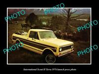 OLD LARGE HISTORIC PHOTO OF INTERNATIONAL SCOUT II TERRA 1976 LAUNCH PRESS PHOTO