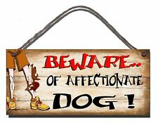SHABBY CHIC FUNNY PLAQUE BEWARE OF THE AFFECTIONATE DOG PRESENT GIFT 09