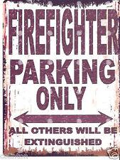 FIREFIGHTER PARKING SIGN RETRO VINTAGE STYLE 8x10in 20x25cm garage workshop art