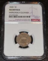1868 5C Shield Nickel Graded by NGC as AU Details