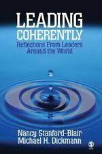 Leading Coherently : Reflections from Leaders Around the World by Michael H....