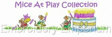 MICE AT PLAY COLLECTION - MACHINE EMBROIDERY DESIGNS ON CD OR USB