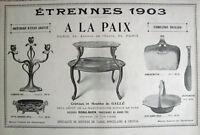 PUBLICITÉ PRESSE 1903 A LA PAIX CRISTAUX ET MEUBLES DE GALLÉ - ROBALBHEN ARGENT