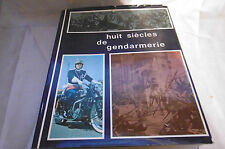 livre gendarmerie huit siècles d'histoire éditions larrieu-bonnel 1967