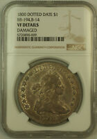 1800 Dotted Date Draped Bust Silver Dollar NGC VF Details BB-194, B-14 (KH)