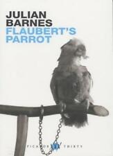 Flaubert's Parrot (Picador thirty),Julian Barnes