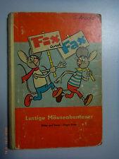 Fix und Fax~Lustige Mäuseabenteuer**Jürgen Kieser~Verlag Junge Welt /Rotes  Buch