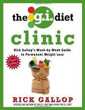 The G.I. Diet Clinic: Rick Gallops Week-by-Week G