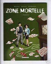 ZONE MORTELLE  TOME 1.  DELCOURT   EO