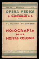 IZAR GUIDO CROVERI PAOLO NOSOGRAFIA DELLE NOSTRE COLONIE WASSERMANN 1935