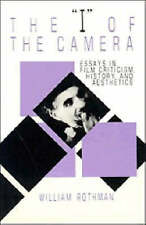 The 'I' of the Camera: Essays in Film Criticism, History and Aesthetics (Cambri