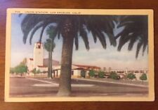 1940's Linen Postcard Union Railroad Station Los Angeles Ca Unposted 706