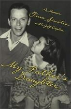 My Father's Daughter : How to Make It As a Hollywood Assistant by Tina...