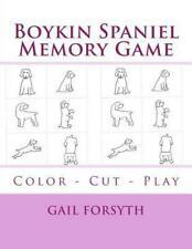 Boykin Spaniel Memory Game: Color - Cut - Play by Gail Forsyth (English) Paperba