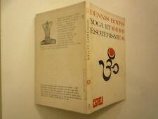 DENNIS BOYES YOGA ET ESOTERISME ASTROLOGIE ANOMALIES DE L'ENFANCE ED EPI 1980