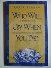 Who Will Cry When You Die,   Robin Sharma